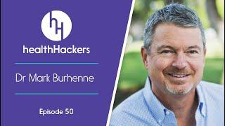 Ep 50: Dr Mark Burhenne on 'microbiome-first' dentistry, mouth taping, Alzheimer's, snoring & more