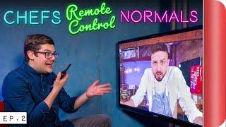 Chefs REMOTE CONTROL Normals!! | EP.2 Indian Cooking