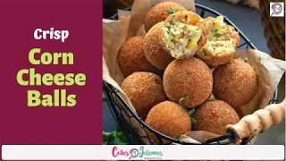Crispy Corn Cheese Balls - Easy and tasty party snack recipe