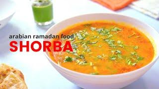Shorba (শোরবা) | Saudi Arabian's Iftar Food | Ramadan Recipe Series | Two Sister's Recipe