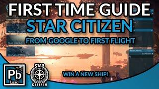 Star Citizen: How to start out, from google to first flight.