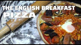 The Full English Breakfast Pizza - Homemade Pizza - Fun Pizza Recipes - Youtube