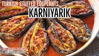 Turkish Stuffed Eggplant KARNIYARIK - Best Eggplant Dish EVER!