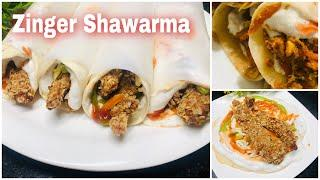 Zinger Shawarma Recipe Without Oven | Chicken Zinger Shawarma | Ramadan Recipes 2020