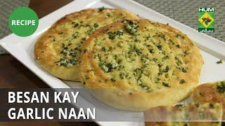 Besan ke Garlic Naan Recipe | Flame On Hai | Desi Food