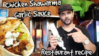 How to make Chicken Shawarma | Shawarma & Garlic Sauce Restaurant Recipe | My Kind Of Productions