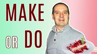MAKE or DO? Know the difference | Learn English