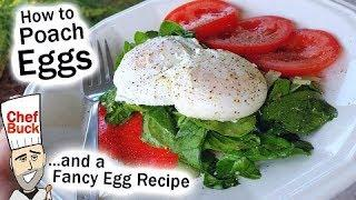 Easy Poached Eggs and Best Brunch Recipe