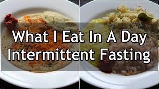 What I Eat In A Day Indian Veg - Intermittent Fasting - Healthy Veg Meal Ideas For Weight Loss