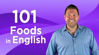 101 Common Foods in English | English Vocabulary
