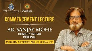 Jindal School of Art & Architecture Commencement Lecture by Ar. Sanjay Mohe