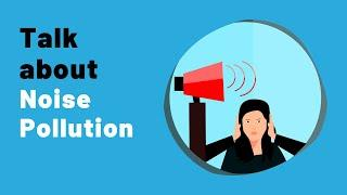 IELTS Speaking Practice Live Lessons - Topic NOISE POLLUTION