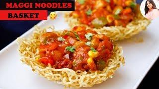 Maggi Basket Recipe, Noodle Basket, new way of making Maggi, Quick & Easy Evening Veg Snacks Indian