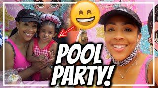 POOL PARTY! | SKYLAR'S 3rd BIRTHDAY PARTY | I PLANNED THIS PARTY LAST MINUTE!! | LOL THEME PARTY