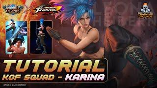 MLBB x KOF TRAINING GROUNDS: TUTORIAL KARINA TERBARU 2020