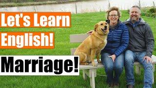 An English Lesson about Marriage and a Q&A about Marriage with Bob and Jen