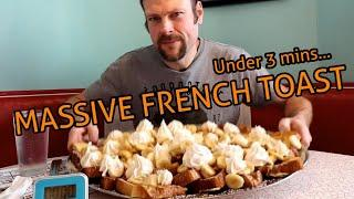 MASSIVE FRENCH TOAST CHALLENGE | UNDER 3 MINS| MAN VS FOOD | DUBOIS DINER