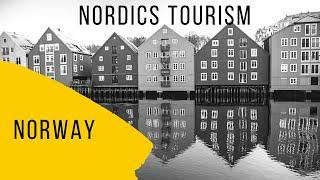 Nordics Tourism -Norway - Norway tourism-Norway today -Norway tourist attractions