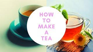 how to make a perfect tea|quick simple tea|My Basic