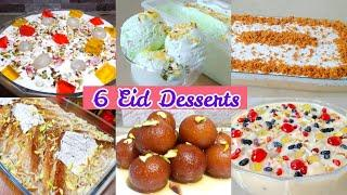 6 Easy Eid Special Desserts Recipes | 6 Must Try Desserts On Eid | Eid Special Recipes 2021