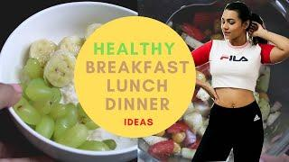 How to EAT HEALTHY During SOCIAL DISTANCING (BFast, Lunch and Dinner Ideas)