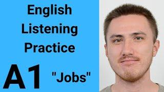 A1 English Listening Practice - Jobs