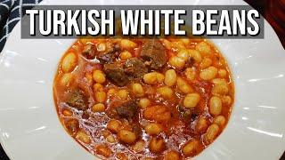 Turkish Traditional White Bean Stew  (All-Time Favorite)