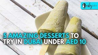 5 Amazing Desserts In Dubai That Will Cost You Under AED 10 | Curly Tales
