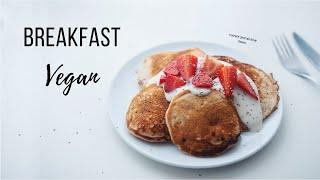 My Go To Vegan Breakfast Ideas!