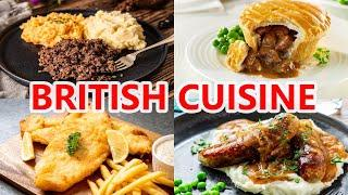 British Cuisine - TOP Dishes You Have To Try In The UK