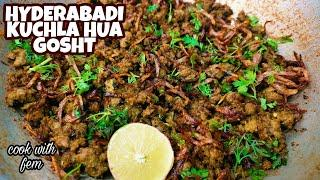 Unique Style Hyderabadi Kuchla Hua Gosht | Best Fried Mutton Recipe With English Subtitles - CWF