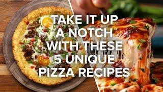 Take It Up A Notch With These 5 Unique Pizza Recipes • Tasty Recipes