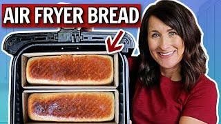 PERFECT Homemade Bread in the Air Fryer - 5 Tips for THE BEST Results!