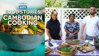 A Lesson in Cambodian Cooking, From a Mother-Daughter Duo | Serious Eats