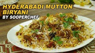 Hyderabadi Mutton Biryani Recipe | Bakra Eid Special Recipe By SooperChef