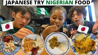 JAPANESE GUYS TRY NIGERIAN FOOD FOR THE FIRST TIME IIPOUNDED YAM, EGUSI,GOAT MEAT,JOLLOF RICE,ABACHA