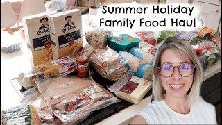 SUMMER HOLIDAY MASSIVE FAMILY FOOD HAUL | 10 MEAL IDEAS | KERRY WHELPDALE