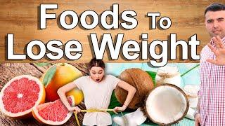 Eat This and Lose Weight - Foods That Make You Lose Weight Without Diet or Effort