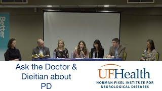Ask the Doctor and Dietitian about Parkinson Disease - UF Parkinson Disease Symposium 2020