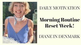 Morning Routine Reset Week! Tuesday - get motivated and move ahead! Flylady Summer 2020