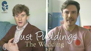 Ed Gamble & James Acaster: Just Puddings - The Wedding