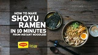 RAMEN SCHOOL #5 | How to Make REAL Shoyu Ramen in 10 Minutes from Instant Noodles