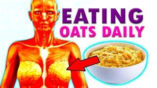 The Dramatic Impact That Eating Oatmeal Every Day Has On Your Body