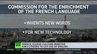 French, please: Culture ministers asks citizens to cut use of English