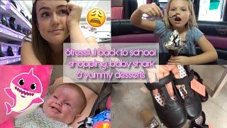 STRESSFUL BACK TO SCHOOL SHOPPING, BABY SHARK & YUMMY DESSERTS | DAY IN THE LIFE