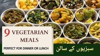Vegetarian meals recipes|| 9 Pakistani style Plant Based Diet Meals You Must Try!