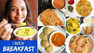 7 HEALTHY INDIAN BREAKFAST Recipes for 1 Week | Everyday Breakfast Routine