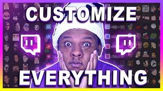 FULL Customization Guide for a Twitch channel