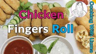 Chicken Fingers Roll Crunchy juicy & cheesy Ramadan Recipe | Cooking With Uzma |