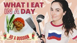 WHAT I EAT IN A DAY as a Russian || 3 meals BREAKFAST, LUNCH & DINNER || Russian food